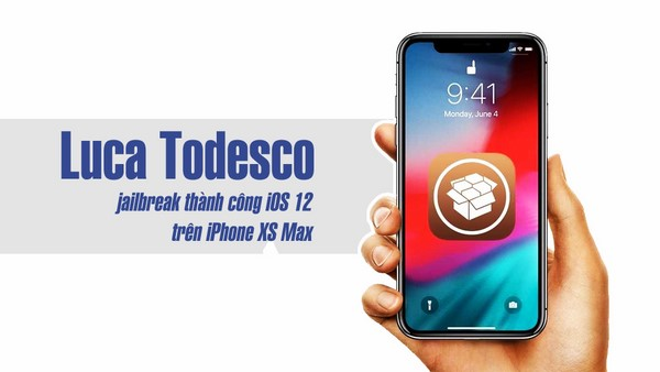 iOS 12 tiếp tục được Jailbreak thành công bởi Luca Todesco