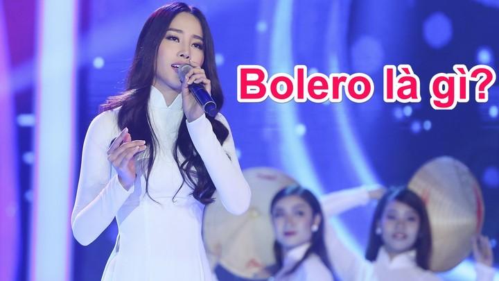 Nhạc bolero là gì?