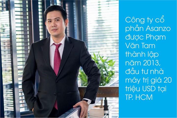 Ông Phạm Văn Tam – Chủ tịch Hội đồng Quản trị, TGĐ Tập đoàn điện tử Asanzo