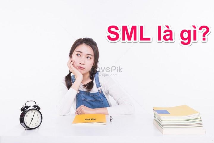 SML là gì