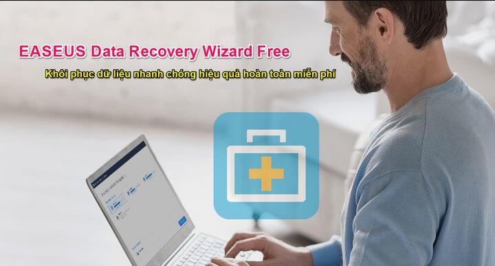 EASEUS Data Recovery Wizard Free - Khôi phục dữ liệu bị xóa mạnh mẽ