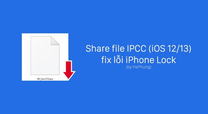 Cách dùng file IPCC fix lỗi iPhone Lock cho iOS 12 và iOS 13