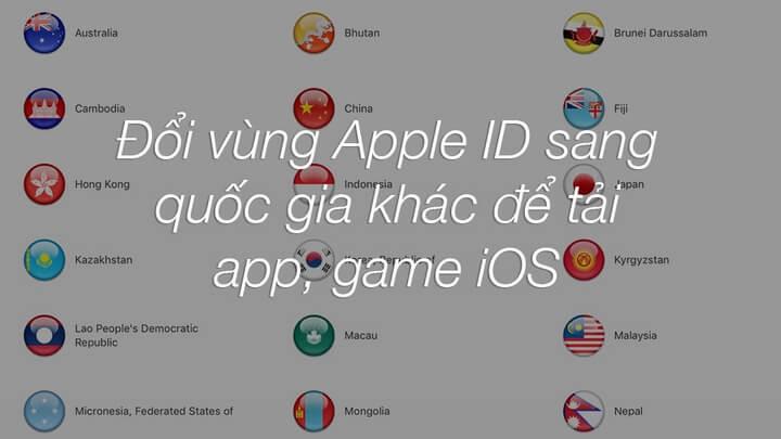 Cách chuyển vùng tài khoản Apple sang Mỹ, Canada, Đài Loan